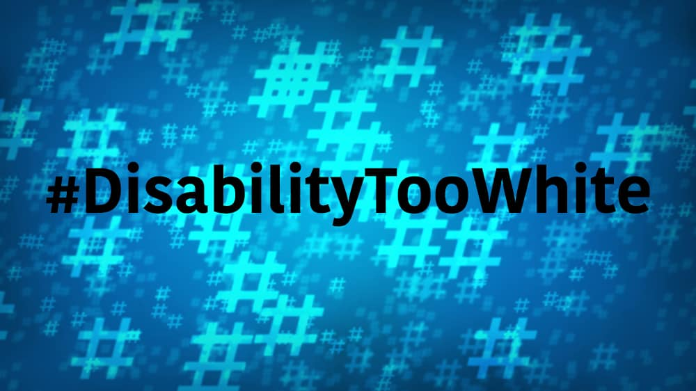 "A blue background covered in light blue hashtags. Text reads ""#DisabilityTooWhite"""