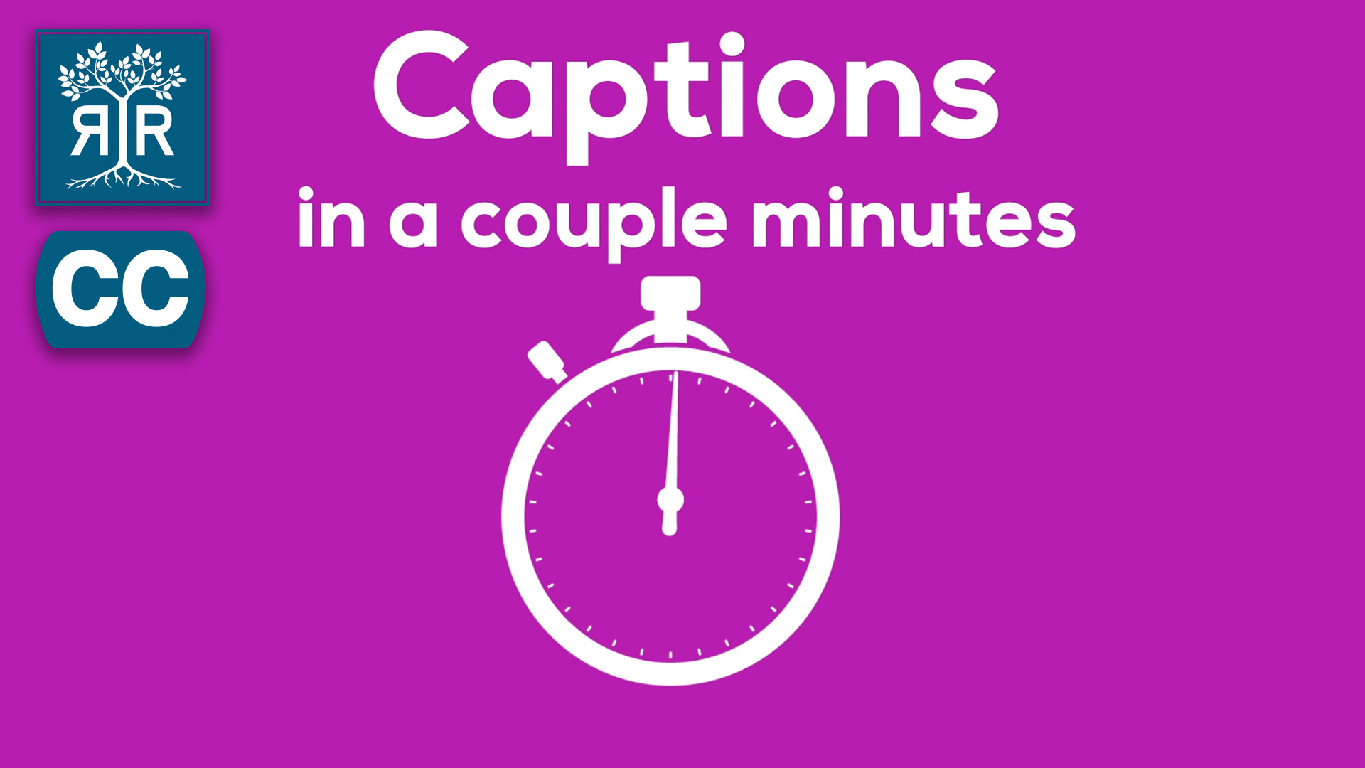 Image of an illustrated clock with the following text against a purple background: Captions in a couple minutes