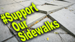 "Bright green text reads ""Support Our Sidewalks"" on top of a photograph of broken cement."