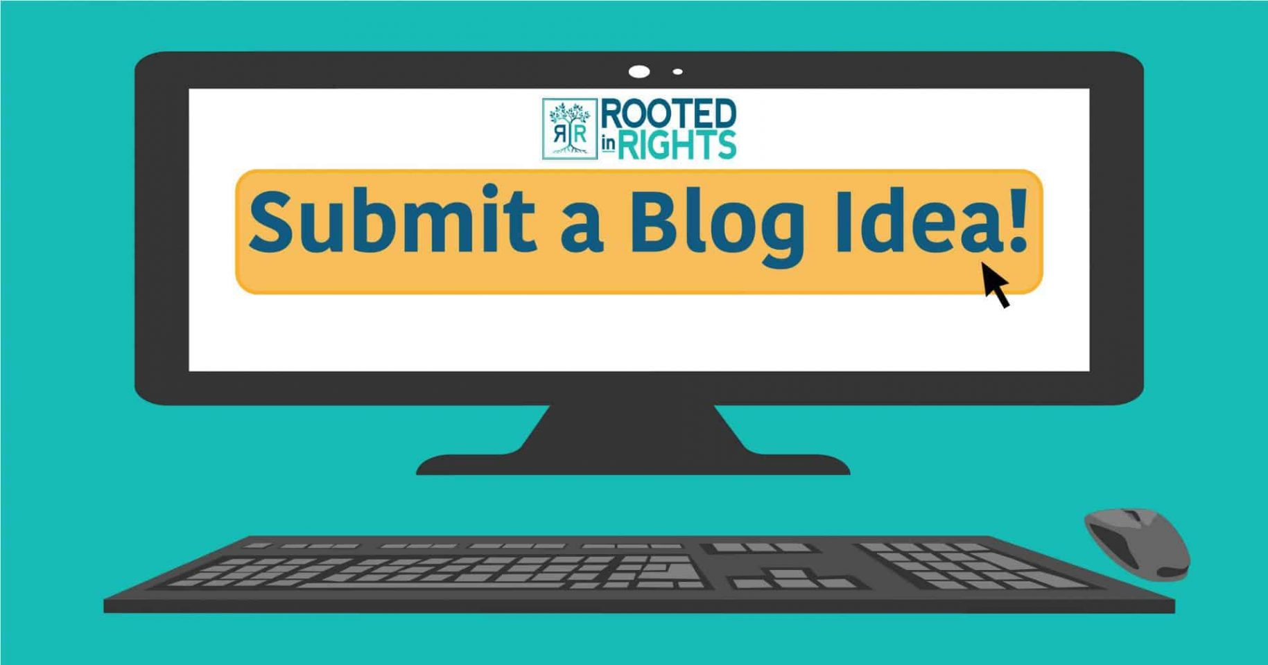 "Text on a computer screen says ""submit a blog idea!"""